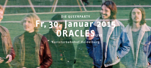 QMassaka - Die Queer Party in Heidelberg  mit Oracles (live)   Fr 30.01.2015 | 0.00 Uhr | Karlstorbahnhof