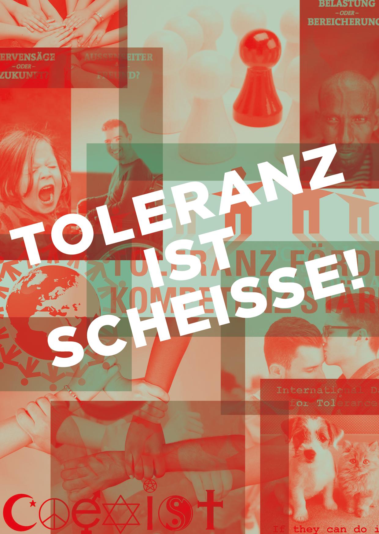 Toleranz_ist_scheiße(1)