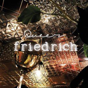 Queer Friedrich    Do 28.07.2016 | 19.00-02.00 Uhr | Friedrich HD
