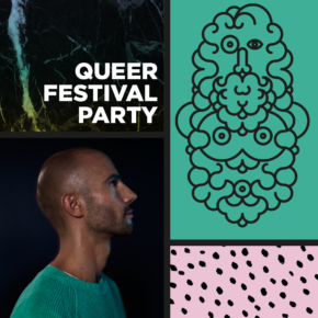 Queer Festival Abschlussparty Sa 27.05.16 | 22.00 Uhr | Karlstorbahnhof