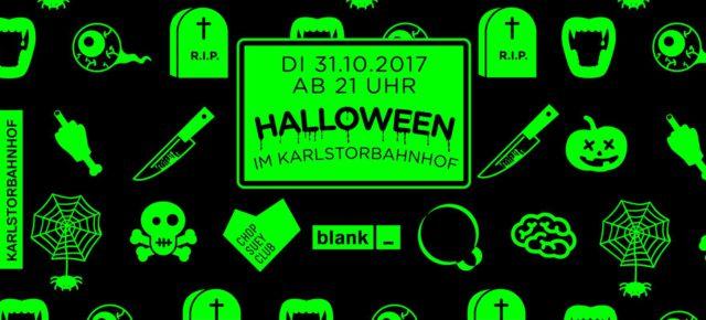 Halloween  w/ QMassaka + blank + Chop Suey Club  Di 31.10.17 | 21.00 Uhr | Karlstorbahnhof