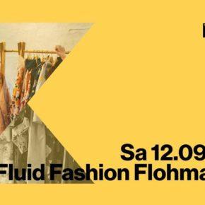 Fluid Fashion Flohmarkt Sa 12.09.20 | 14.00 Uhr | Sommerbühne
