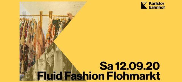 Fluid Fashion Flohmarkt Sa 12.09.20   14.00 Uhr   Sommerbühne