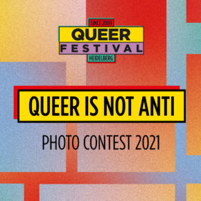 Queer Is Not Anti Ausstellung ab 8. Mai 2021