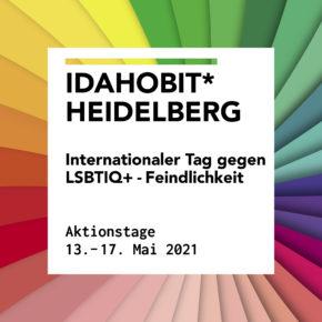 IDAHOBIT* 2021: Aktionstage vom 13. bis 17. Mai + Community-Livestream mit digitaler Kundgebung, Dragshow und DJ-Set